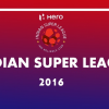 Hero ISL 2016 watched by 216 million viewers in India
