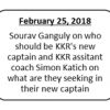 IPL 2018: KKR to announce their next captain LIVE on the Star Sports network