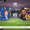 IPL 2018 Live Streaming: Rajasthan Royals vs Kolkata Knight Riders – RR vs KKR Preview