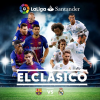 #ElClasico set to thrill LaLiga fans the world over