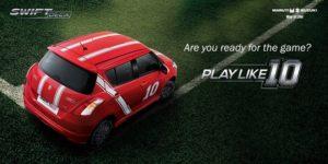 #PlayLike10 with Maruti Suzuki Swift Deca